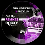 HAGLETON, Erik/FREDELUX - Get Up (remixes) (Front Cover)