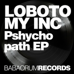 LOBOTOMY INC - Psychopath (Front Cover)