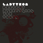 LADYTRON - Destroy  Everything You Touch (Tom Neville Pulsar Remix) (Front Cover)