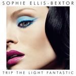 SOPHIE ELLIS-BEXTOR - Trip The Light Fantastic (Front Cover)
