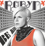 ROBYN - Be Mine! (Front Cover)