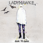 LADYHAWKE - Dusk Till Dawn (EP) (Front Cover)