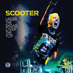 SCOOTER - Under The Radar Over The Top (Front Cover)