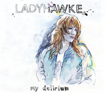 LADYHAWKE - My Delirium (Front Cover)