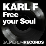 KARL F - Free Your Soul (Front Cover)