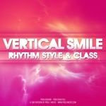 VERTICAL SMILE - Rhythm Style & Class (Front Cover)