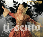 SCOOTER - Ti Sento (Explicit) (Front Cover)