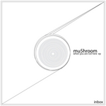 MU5HROOM - When You Are Not Here EP (Front Cover)