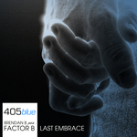 BRENDAN B pres FACTOR B - Last Embrace (Front Cover)