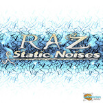 RAZ - Static Noises (Front Cover)