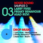 LARRY FIVES/FREAKY BEHAVIOUR/ASAD RIZVI - House Bound Sampler 3 (Front Cover)