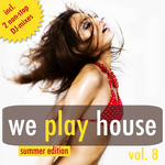 VARIOUS - We Play House Vol 8 (Summer Edition) (Front Cover)