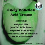 NOTALEZ, Andy - Acid Tongue (Front Cover)