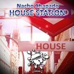 CHAPADO, Nacho - House Station (Front Cover)