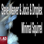 WEAVER, Steve & JOCIX/DROPLEX - Minimal Squirrel (Front Cover)