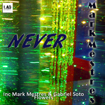 MESTRES, Mark/GABRIEL SOTO - Never (Front Cover)