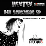 HEKTEK - My Darkness EP (Front Cover)