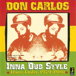 DON CARLOS - Don Carlos In A Dub Style (Rare Dubs) 1979-1980 (Front Cover)