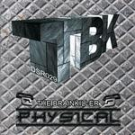 BRAINKILLER, The - Physical (Front Cover)