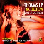 THOMAS LP feat MC FREEFLOW - Wake Up & Ride It (Front Cover)