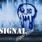 SIGNAL - Liquid Posse (Front Cover)