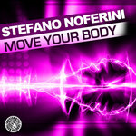 NOFERINI, Stefano - Move Your Body (Front Cover)