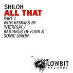 SHILOH - All That Part 1 (Front Cover)