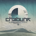 CHABUNK - Ep Sub Saharan Roots (Front Cover)