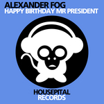 FOG, Alexander - Happy Birthday Mr President EP (Front Cover)