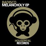 BADISCO - Melancholy EP (Front Cover)