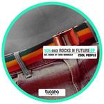 Rocks N Future EP