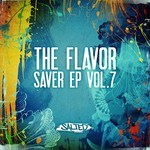 ARCO/RANDOM SOUL/TNT/SELLOUTS - The Flavor Saver EP Vol 7 (Front Cover)