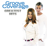 GROOVE COVERAGE - Greatest Hits (Front Cover)