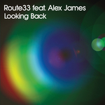 ROUTE 33 feat ALEX JAMES - Looking Back (E Release) (Front Cover)