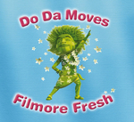 FILMORE FRESH & THE CLOTHWORLD CREW - Do Da Moves (Front Cover)