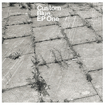 CUSTOM BLUE - EP One (Front Cover)