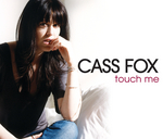 CASS FOX - Touch Me (Front Cover)
