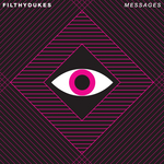 FILTHY DUKES - Messages (Singleton & Stopmakingme Remix) (Front Cover)