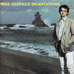 MIKE OLDFIELD - Incantations (2000 Remastered) (Front Cover)
