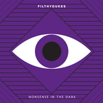 FILTHY DUKES - Nonsense In The Dark (Front Cover)