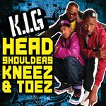 KIG - Head, Shoulders, Kneez & Toez (Digital) (Front Cover)