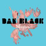 DAN BLACK - Symphonies (Front Cover)