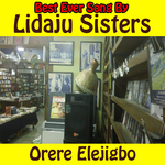 LIDAJU SISTERS - Orere Elejigbo (Front Cover)