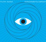 FILTHY DUKES - Tupac Robot Club Rock (Explicit Digital Bundle) (Front Cover)