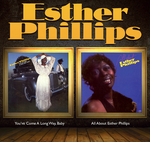 ESTHER PHILLIPS - You've Come A Long Way Baby + All About Esther (Front Cover)