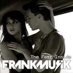 FRANKMUSIK - The Fear Inside (Front Cover)