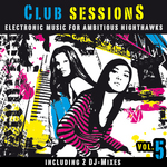 Club Sessions Vol 5 (Music For Ambitious Nighthawks) (unmixed tracks)
