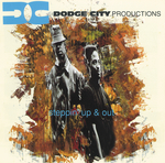 DODGE CITY PRODUCTIONS - Steppin' Up And Out (Front Cover)