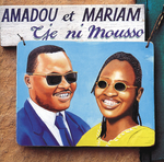 AMADOU & MARIAM - Tje Ni Mousso (Front Cover)