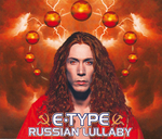 E-TYPE - Russian Lullaby (Front Cover)